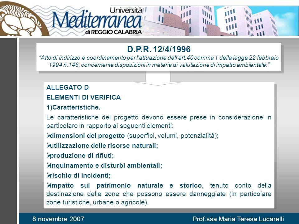 8 novembre 2007 Prof.ssa Maria Teresa Lucarelli