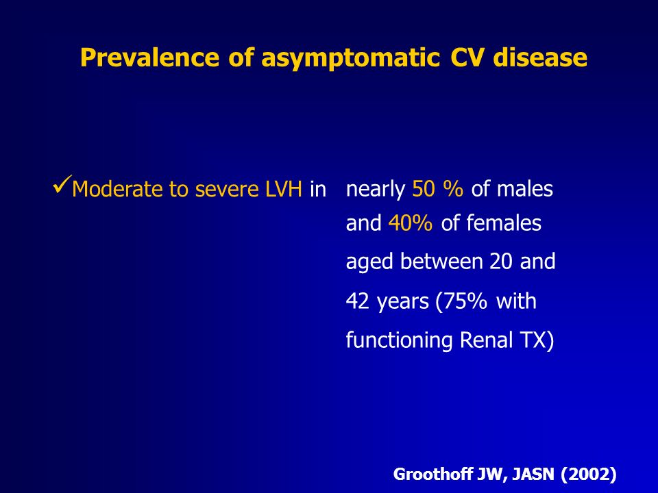 Prevalence of asymptomatic CV disease