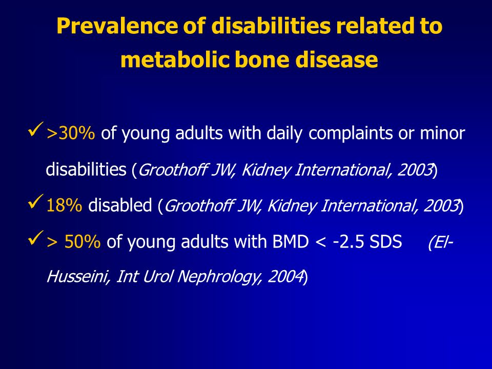 Prevalence of disabilities related to metabolic bone disease
