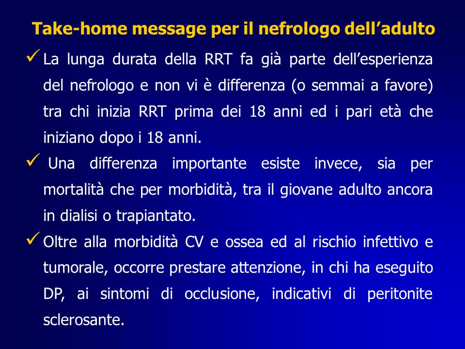 Take-home message per il nefrologo dell'adulto