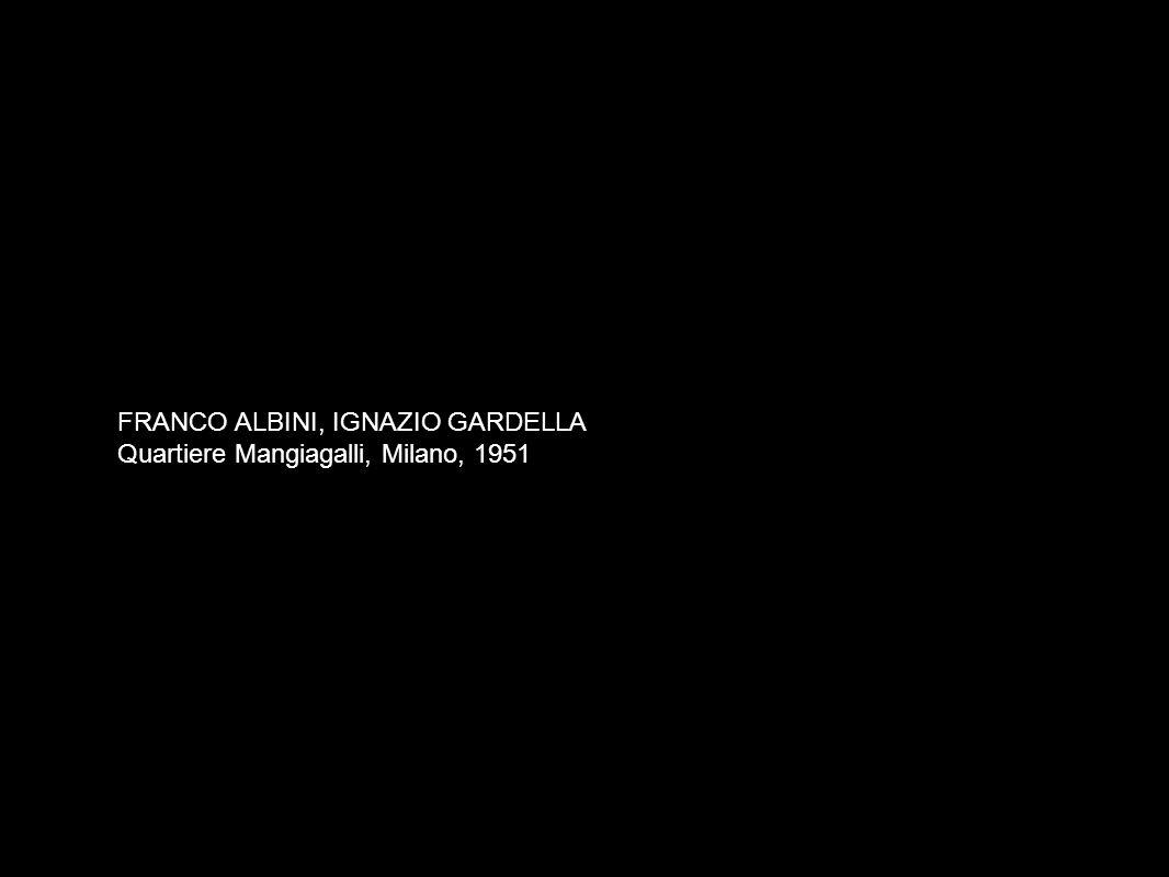 FRANCO ALBINI, IGNAZIO GARDELLA