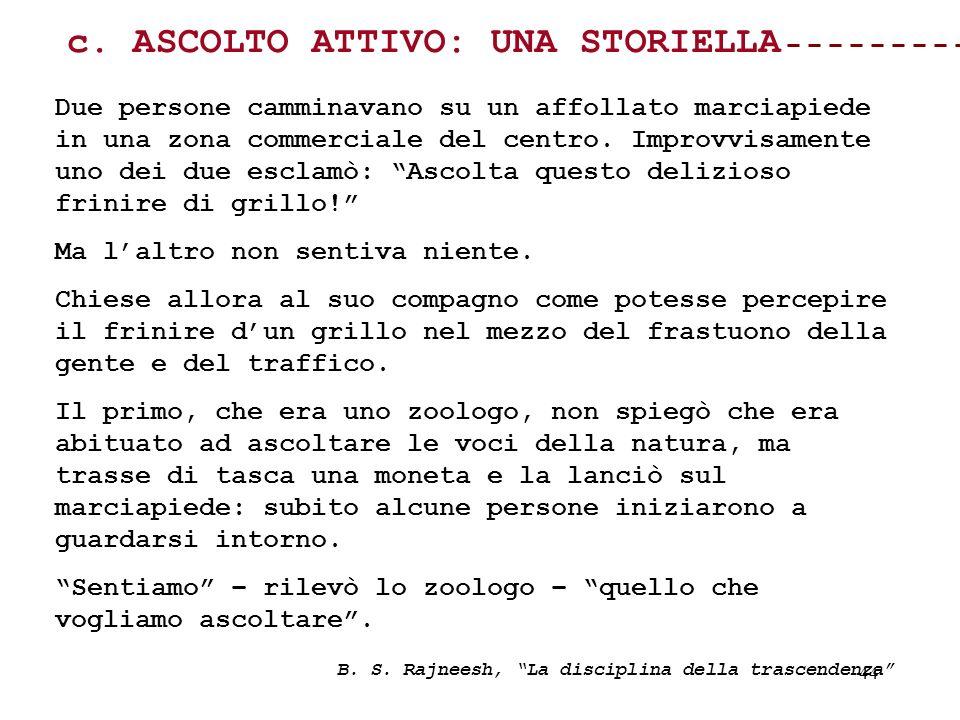 c. ASCOLTO ATTIVO: UNA STORIELLA