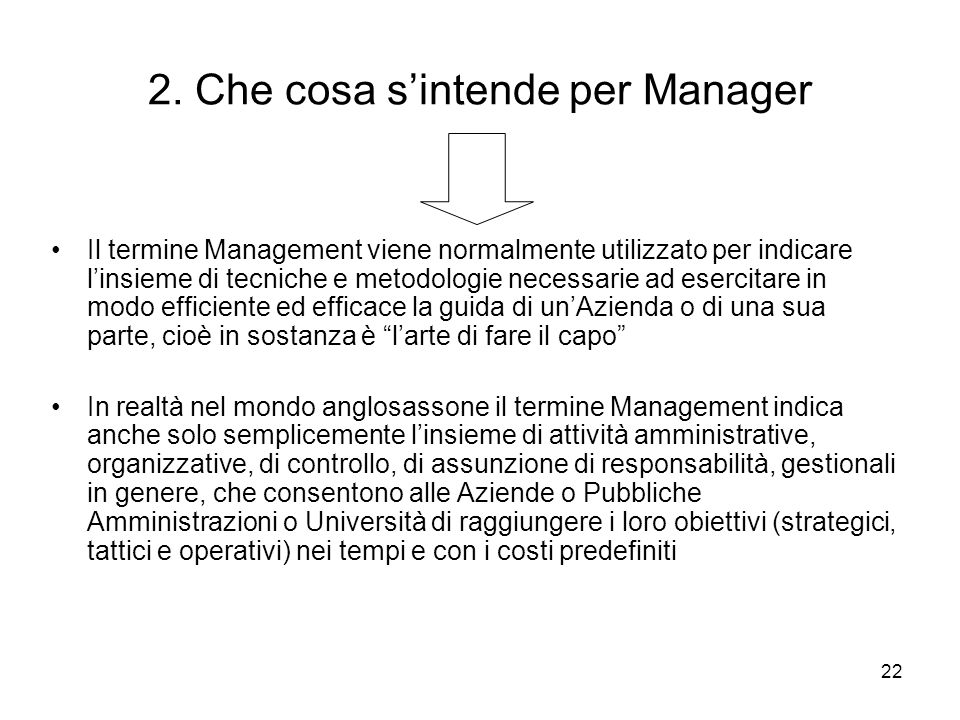 2. Che cosa s'intende per Manager