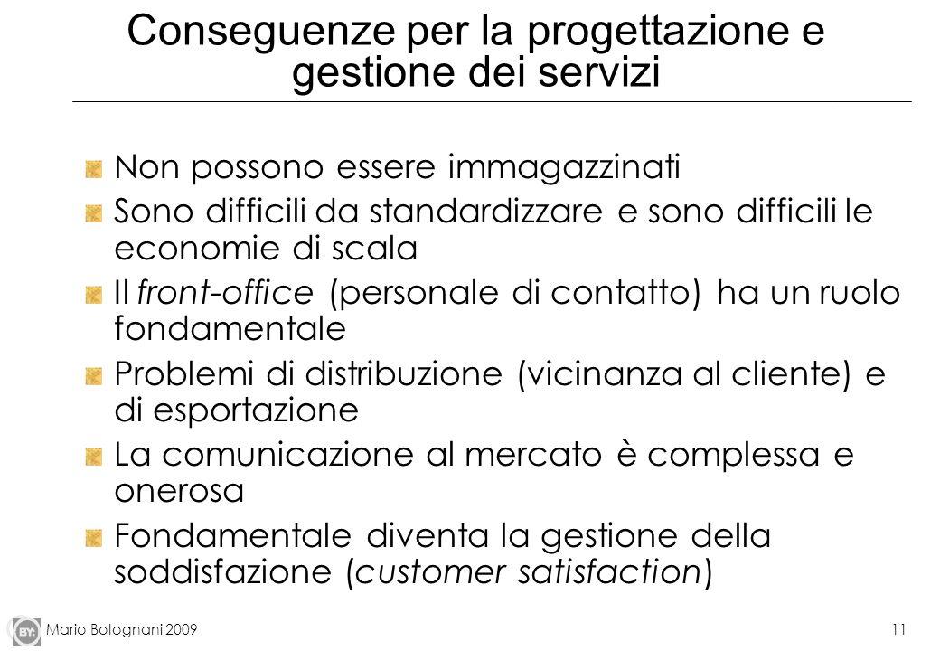 Conseguenze per la progettazione e gestione dei servizi