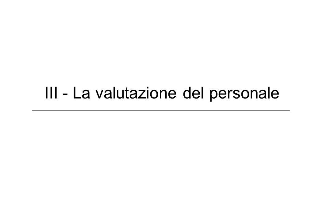 III - La valutazione del personale