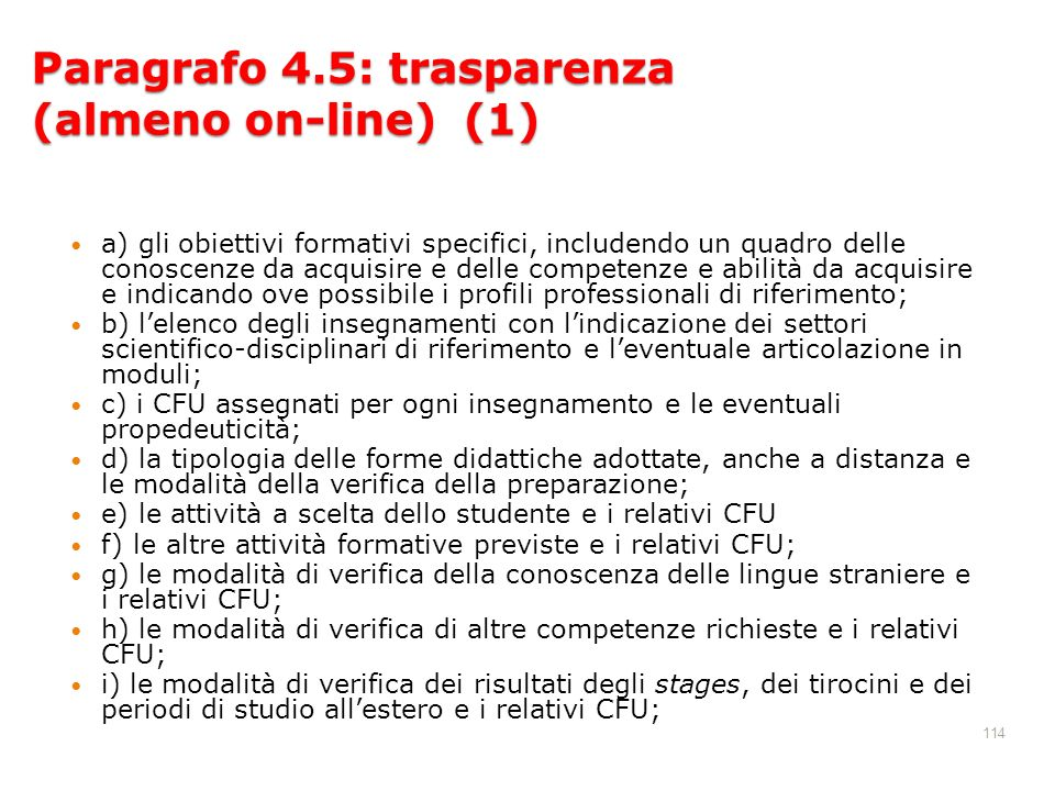 Paragrafo 4.5: trasparenza (almeno on-line) (1)