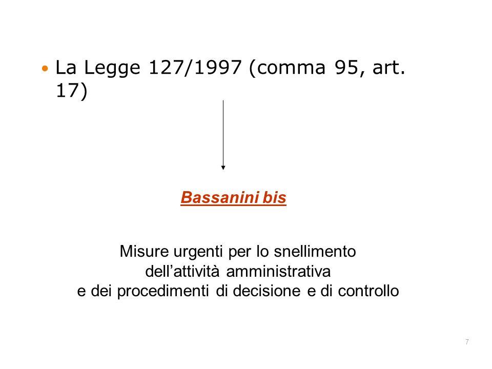 La Legge 127/1997 (comma 95, art. 17) Bassanini bis