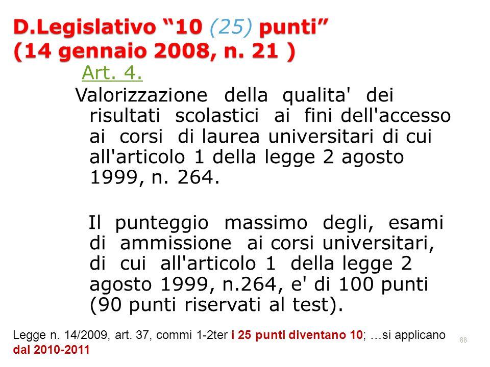 D.Legislativo 10 (25) punti (14 gennaio 2008, n. 21 )