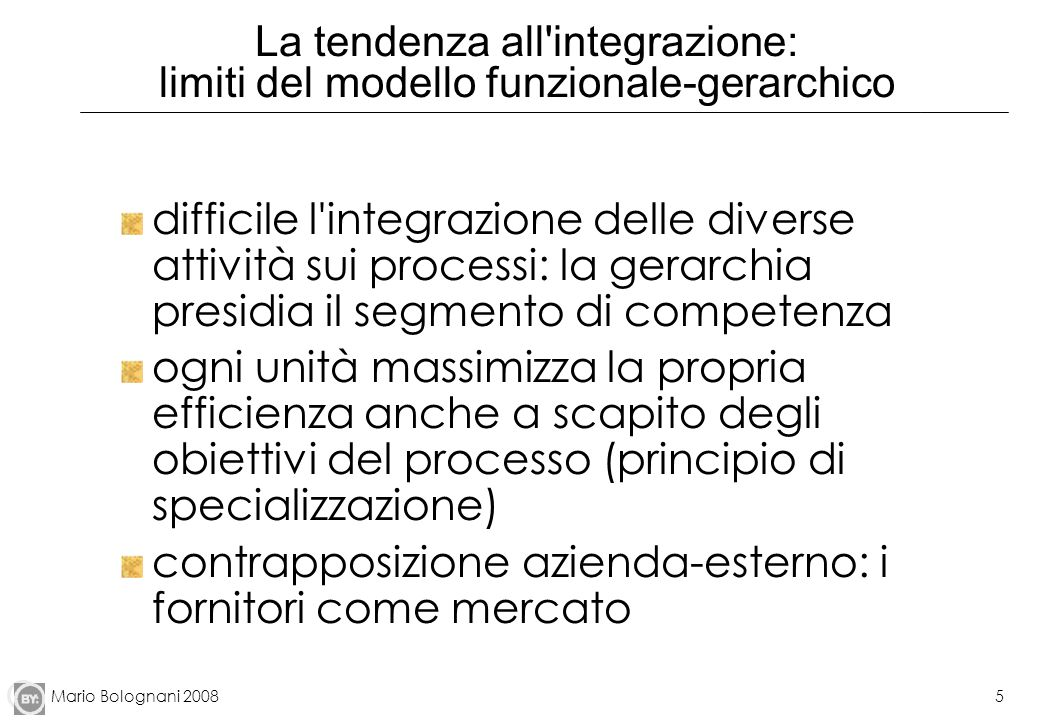 La tendenza all integrazione: limiti del modello funzionale-gerarchico