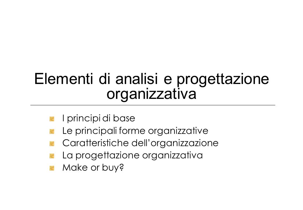 Elementi di analisi e progettazione organizzativa