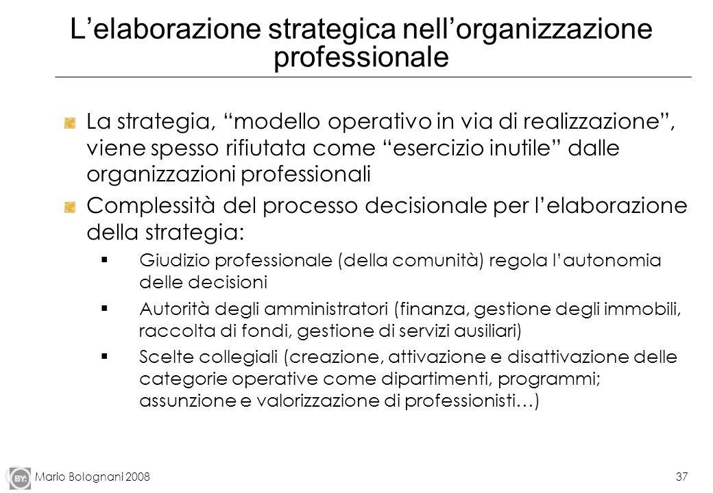 L'elaborazione strategica nell'organizzazione professionale