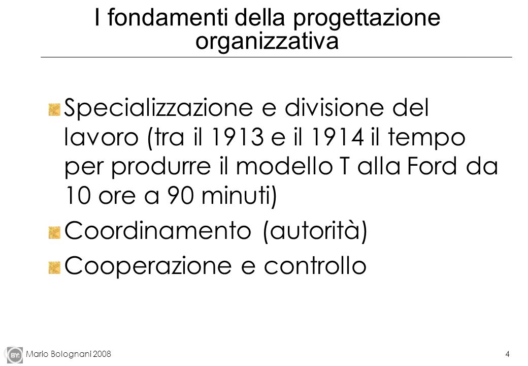 I fondamenti della progettazione organizzativa