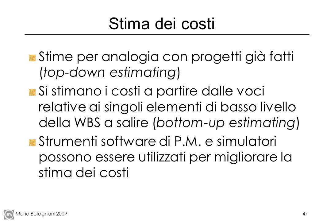 Stima dei costi Stime per analogia con progetti già fatti (top-down estimating)