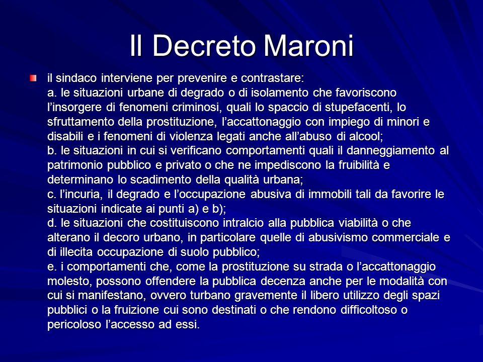Il Decreto Maroni