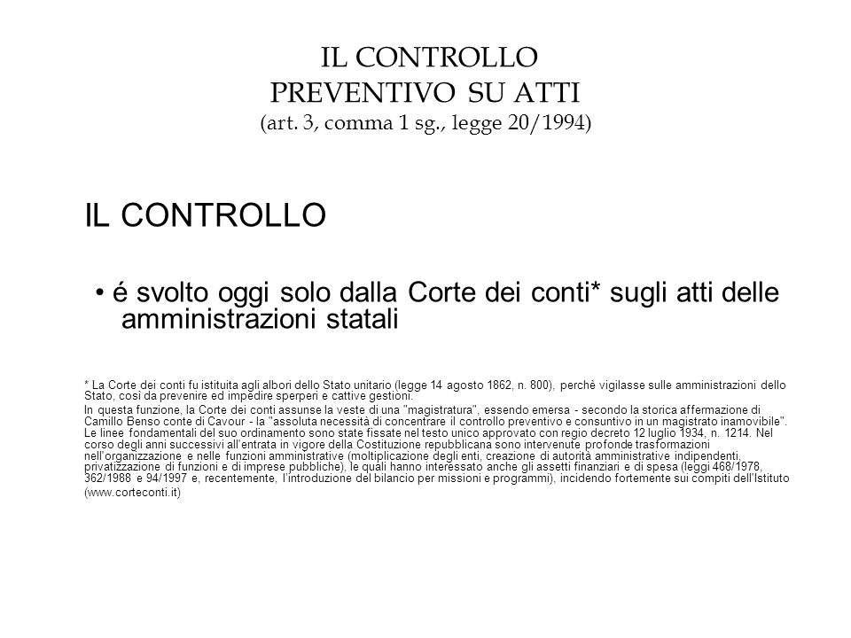 IL CONTROLLO PREVENTIVO SU ATTI (art. 3, comma 1 sg., legge 20/1994)