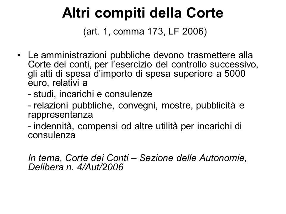 Altri compiti della Corte (art. 1, comma 173, LF 2006)
