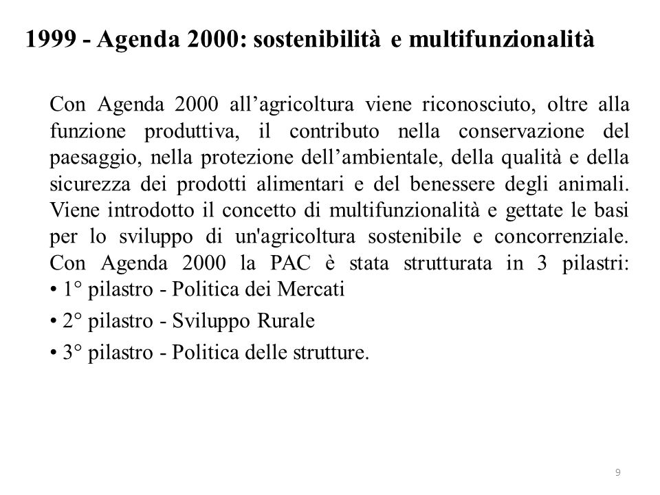 1999 - Agenda 2000: sostenibilità e multifunzionalità