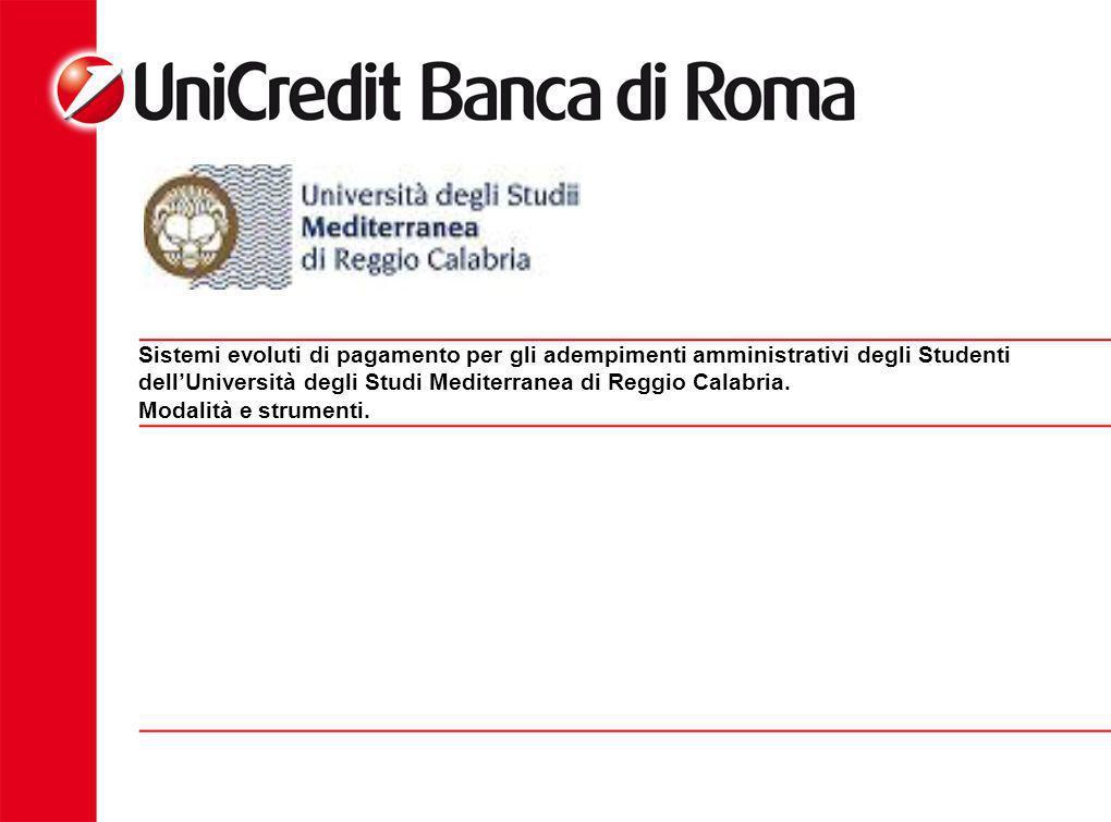 Sistemi evoluti di pagamento per gli adempimenti amministrativi degli Studenti dell'Università degli Studi Mediterranea di Reggio Calabria.
