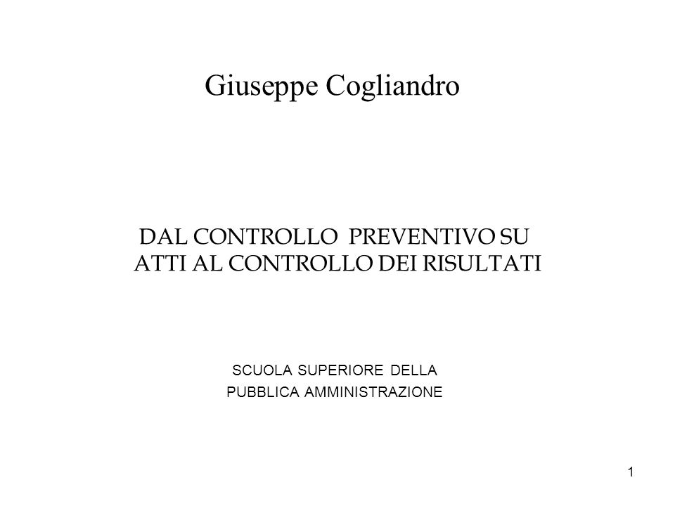 Giuseppe Cogliandro DAL CONTROLLO PREVENTIVO SU
