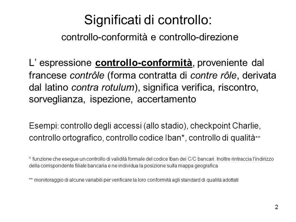 Significati di controllo: controllo-conformità e controllo-direzione