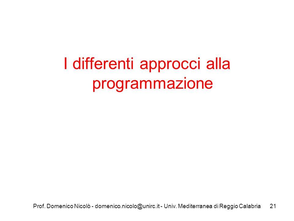 I differenti approcci alla programmazione