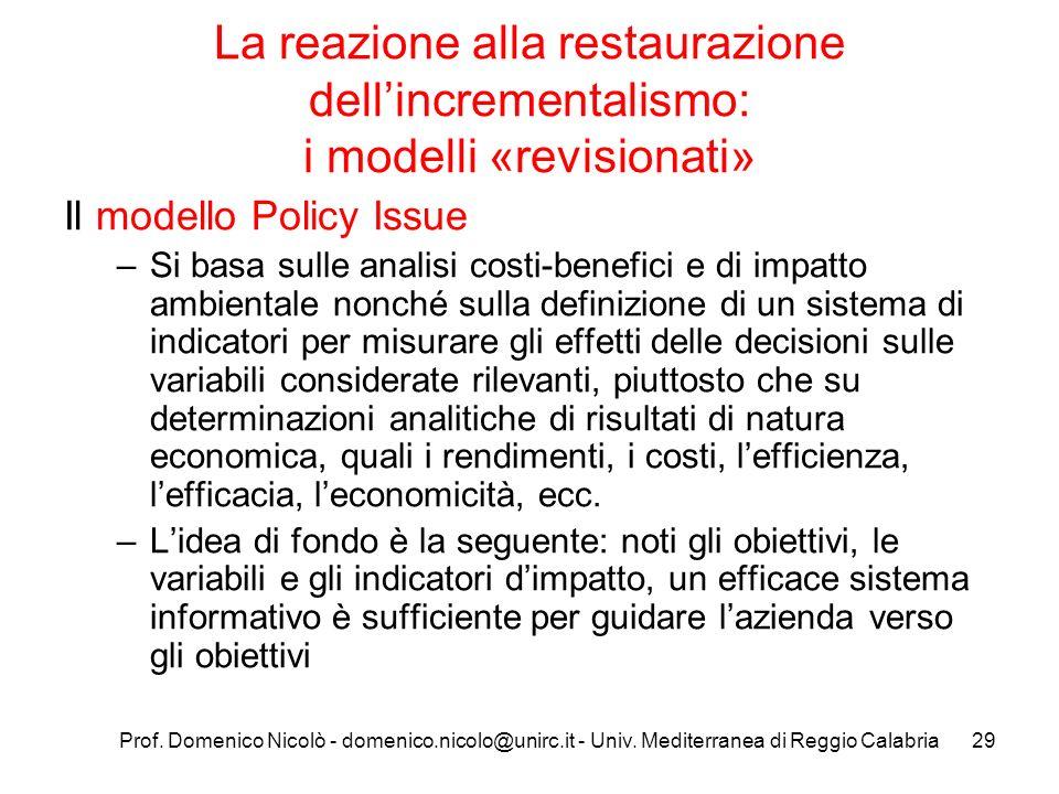 La reazione alla restaurazione dell'incrementalismo: i modelli «revisionati»