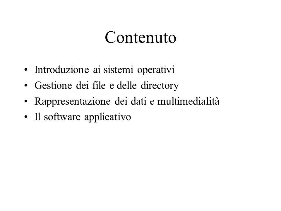 Contenuto Introduzione ai sistemi operativi