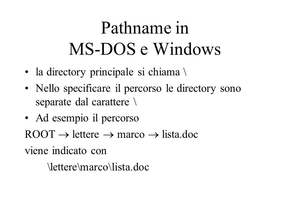 Pathname in MS-DOS e Windows