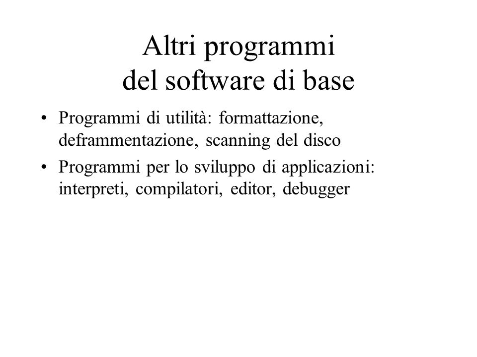 Altri programmi del software di base