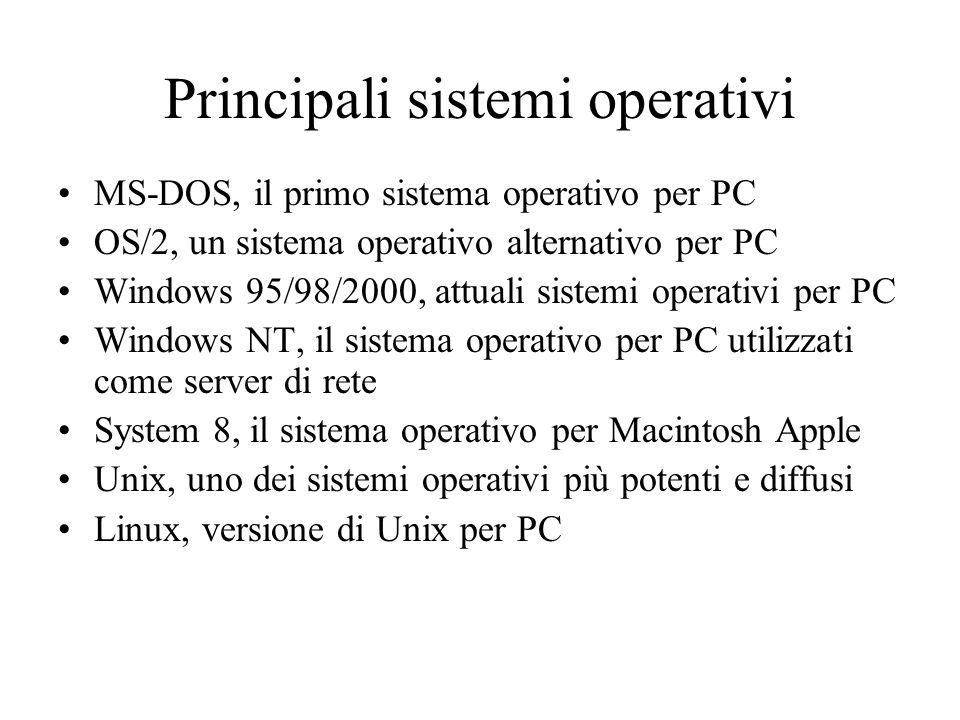 Principali sistemi operativi