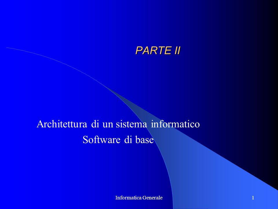 Architettura di un sistema informatico Software di base