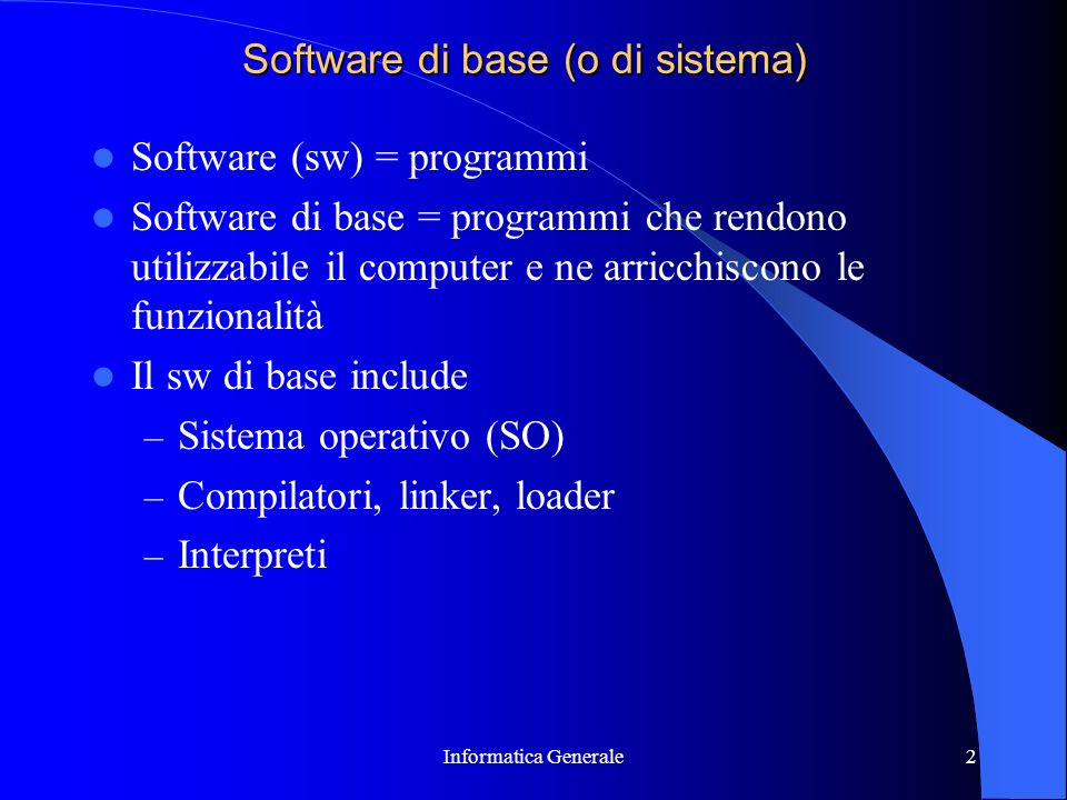 Software di base (o di sistema)