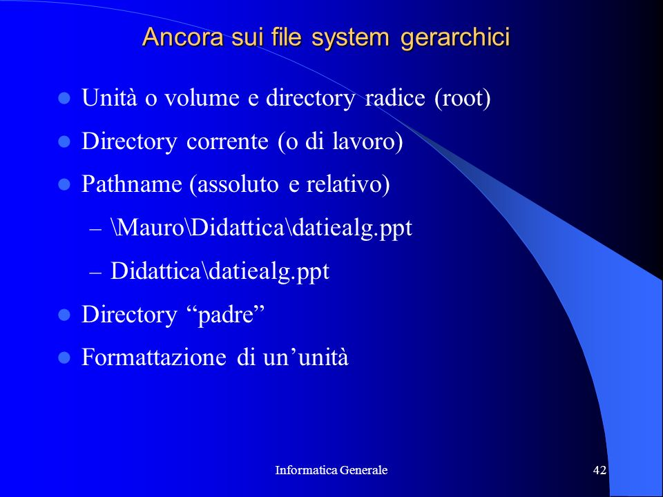 Ancora sui file system gerarchici