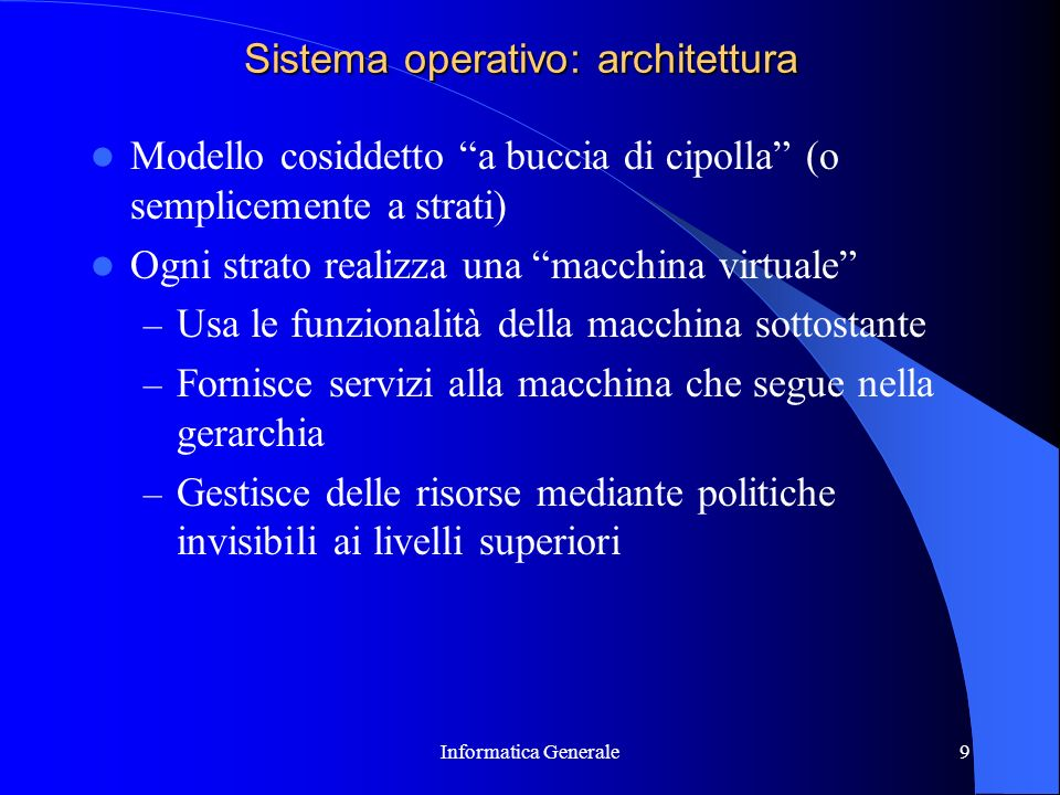 Sistema operativo: architettura