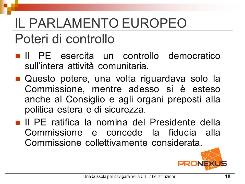 IL PARLAMENTO EUROPEO Poteri di controllo