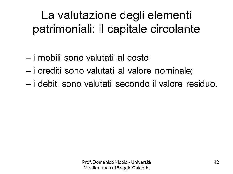 La valutazione degli elementi patrimoniali: il capitale circolante