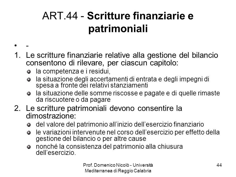 ART.44 - Scritture finanziarie e patrimoniali