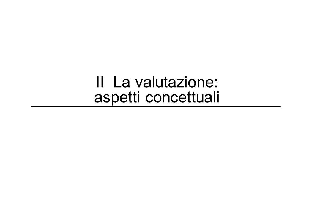 II La valutazione: aspetti concettuali