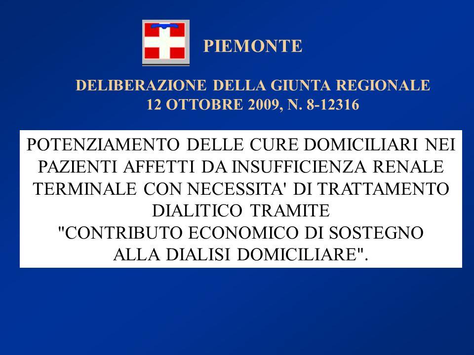DELIBERAZIONE DELLA GIUNTA REGIONALE 12 OTTOBRE 2009, N. 8-12316