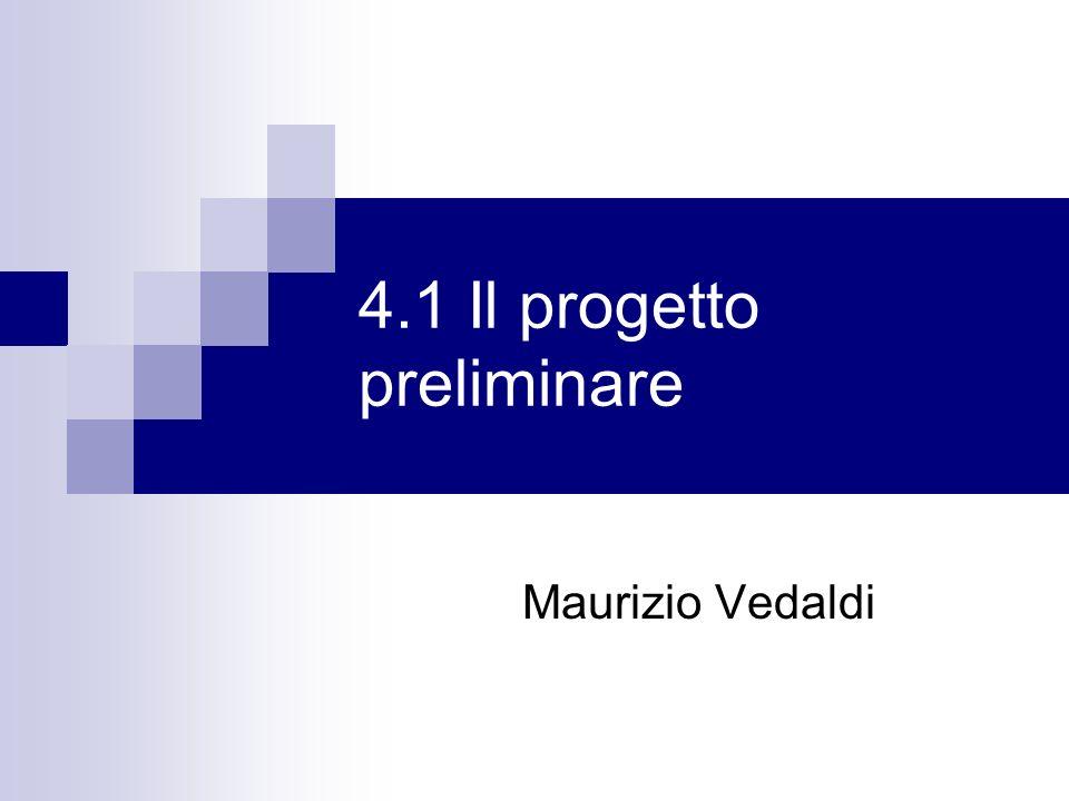 4.1 Il progetto preliminare