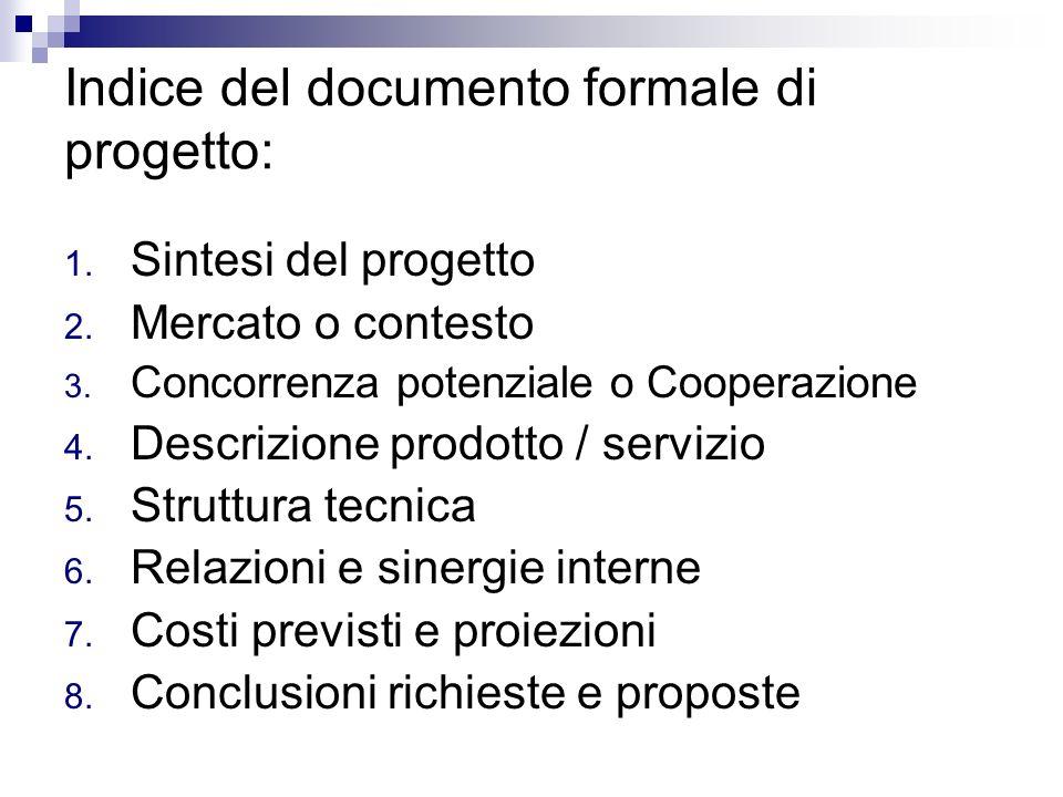 Indice del documento formale di progetto: