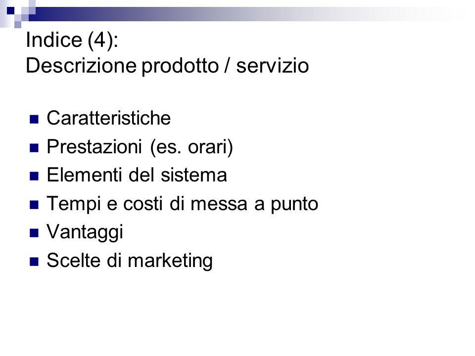 Indice (4): Descrizione prodotto / servizio