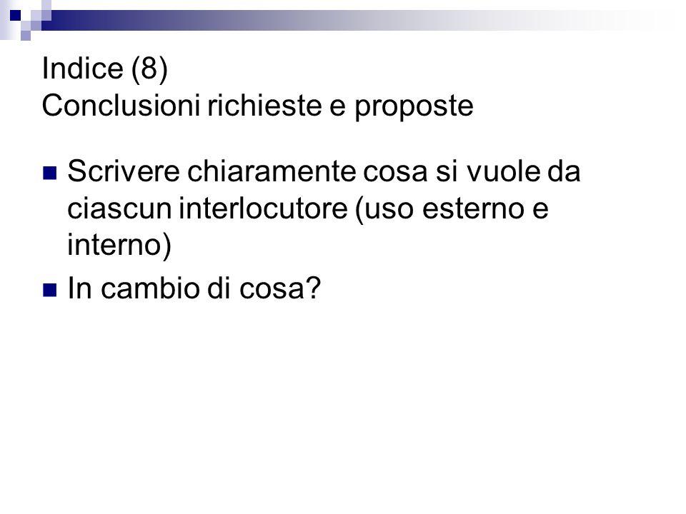 Indice (8) Conclusioni richieste e proposte