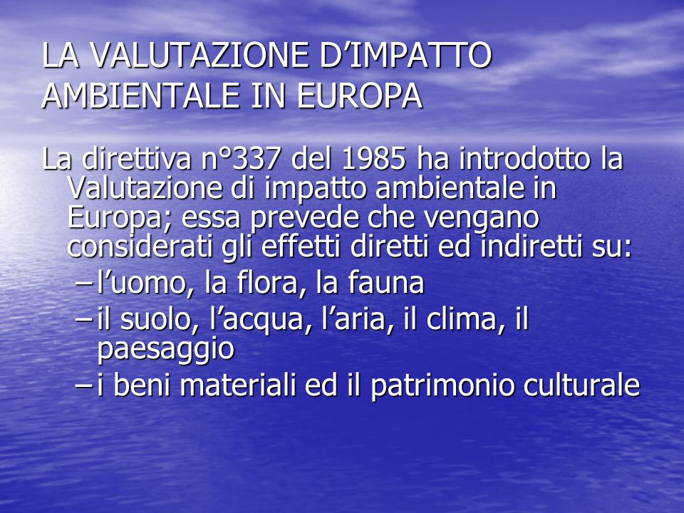 LA VALUTAZIONE D'IMPATTO AMBIENTALE IN EUROPA
