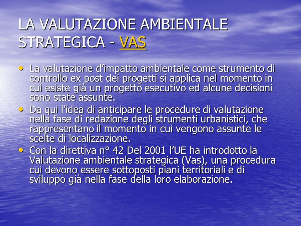 LA VALUTAZIONE AMBIENTALE STRATEGICA - VAS