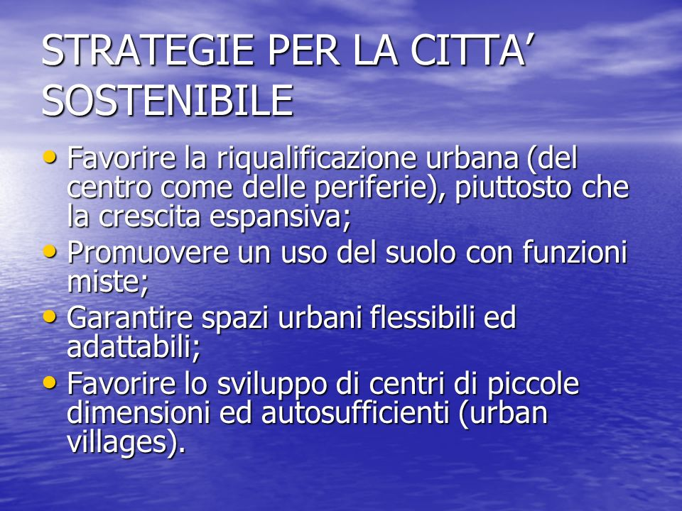 STRATEGIE PER LA CITTA' SOSTENIBILE