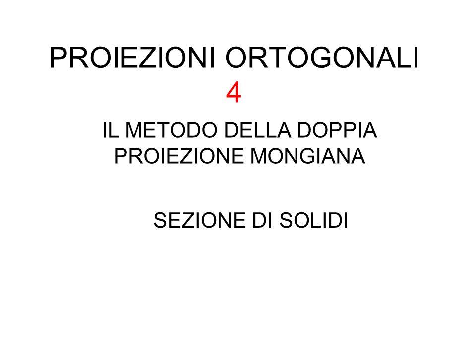 PROIEZIONI ORTOGONALI 4