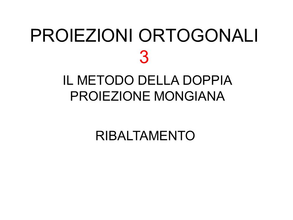 PROIEZIONI ORTOGONALI 3