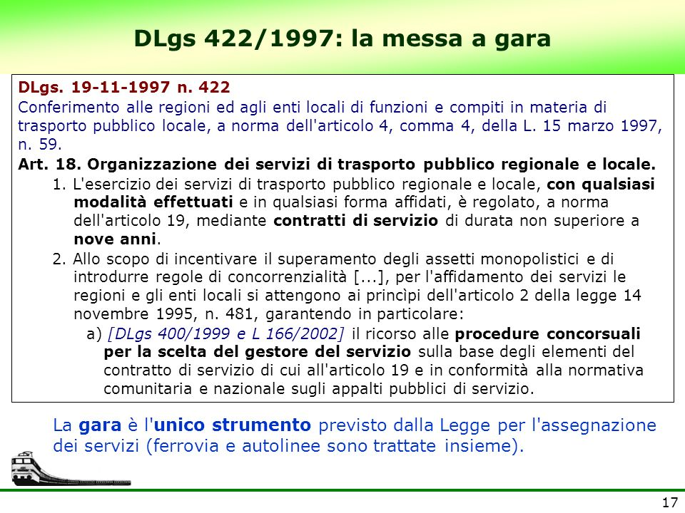 DLgs 422/1997: la messa a garaDLgs. 19-11-1997 n. 422.