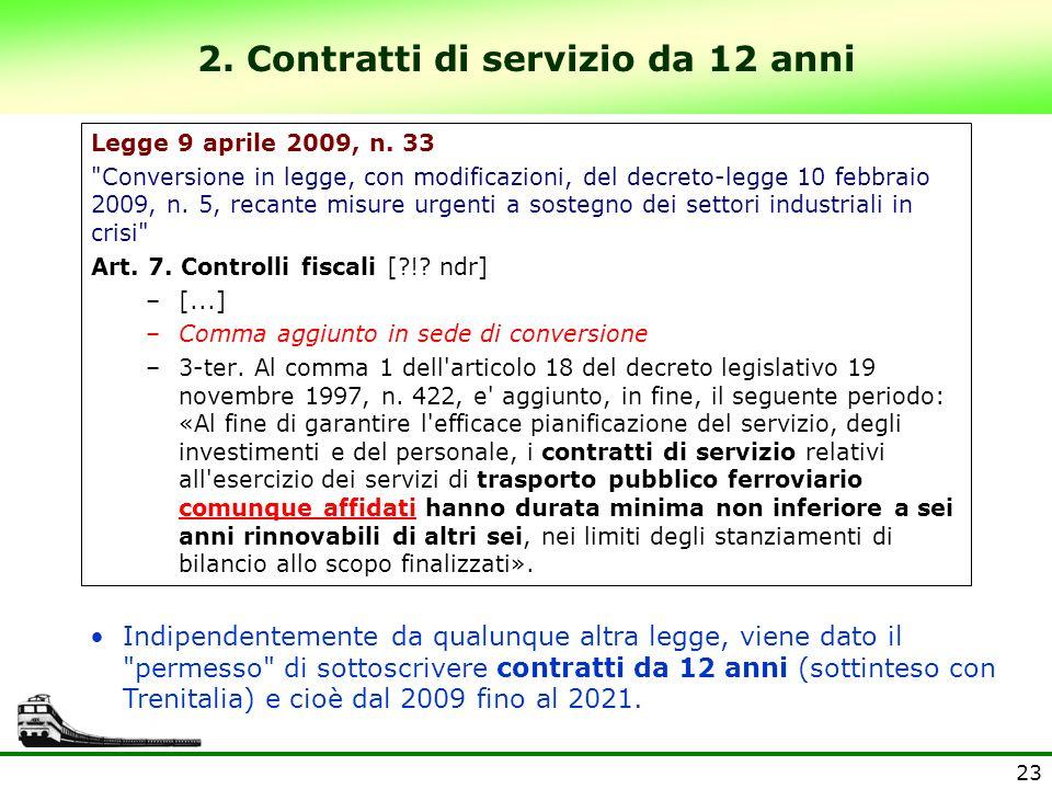 2. Contratti di servizio da 12 anni